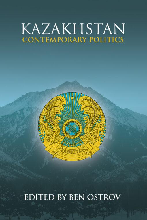 Cover of Kazakhstan: Contemporary Politics