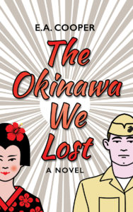 Cover of The Okinawa We Lost by EA Cooper