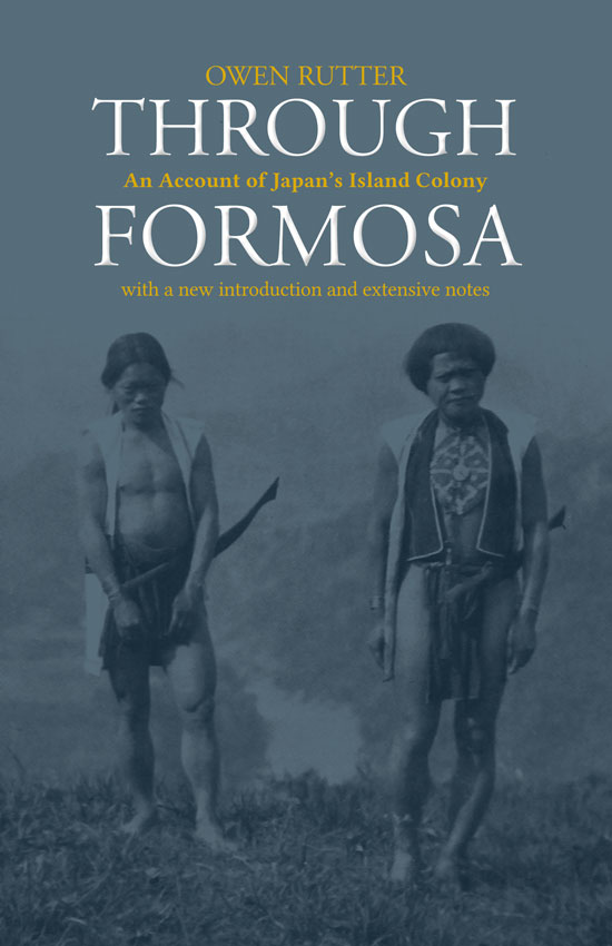 The cover of Through Formosa, by Owen Rutter