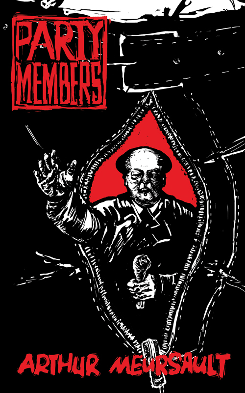 The cover of Party Members by Arthur Meursault