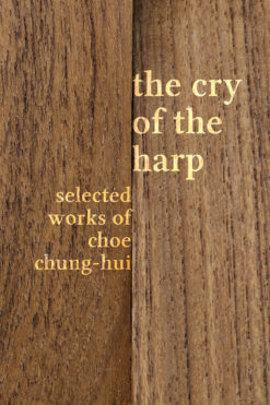 The cover of The Cry of the Harp by Choe Chung-hui